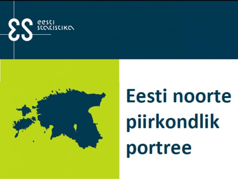 Statistikaametil valmis aruanne Eesti noorte piirkondlik portree