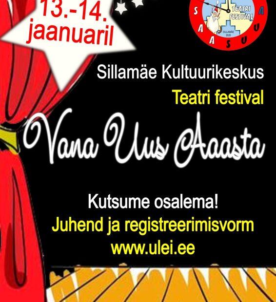"""Uusaasta etenduste festival """"Vana uus aasta"""" Sillamäe Kultuurikeskuses"""