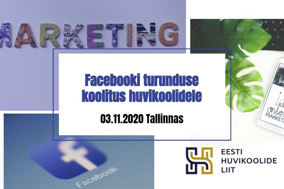 Facebooki turunduse koolitus huvikoolidele