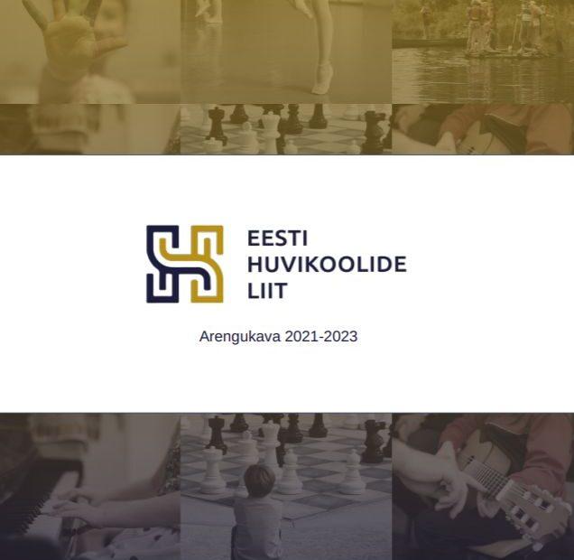 Eesti Huvikoolide Liidu arengukava 2021 - 2023