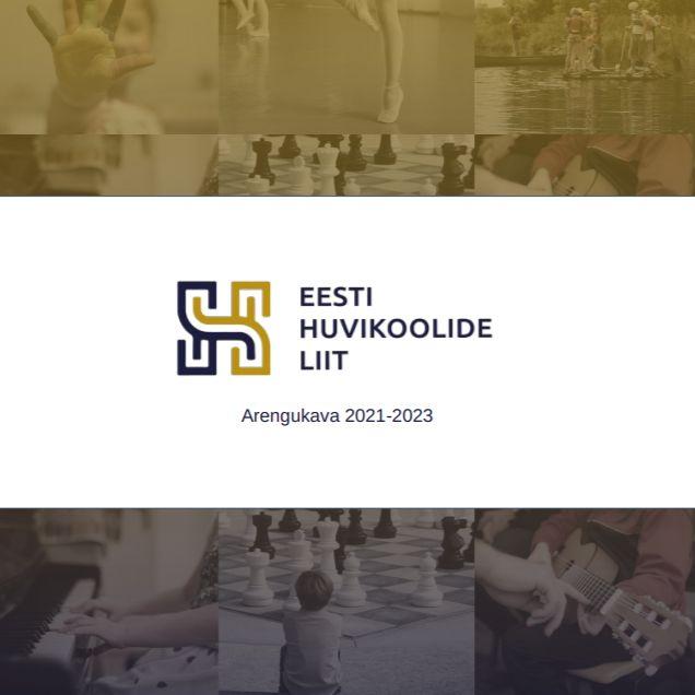Eesti Huvikoolide Liidu arengukava 2021 – 2023